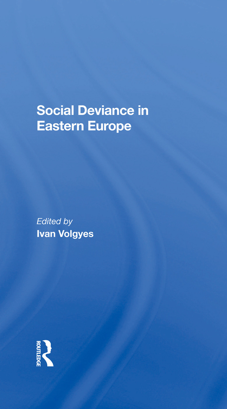 Social Deviance In Eastern Europe: 1st Edition (Hardback) book cover
