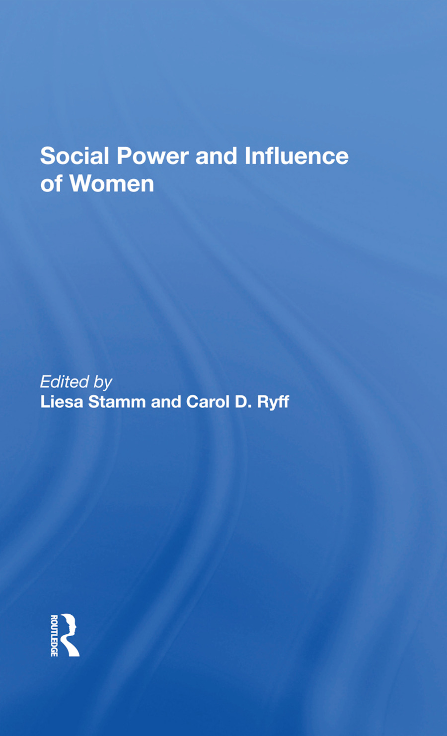 Social Power And Influence Of Women: 1st Edition (Hardback) book cover