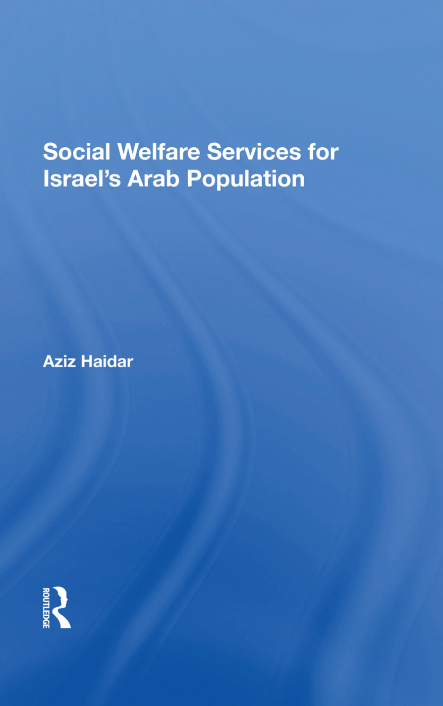 Social Welfare Services For Israel's Arab Population: 1st Edition (Hardback) book cover