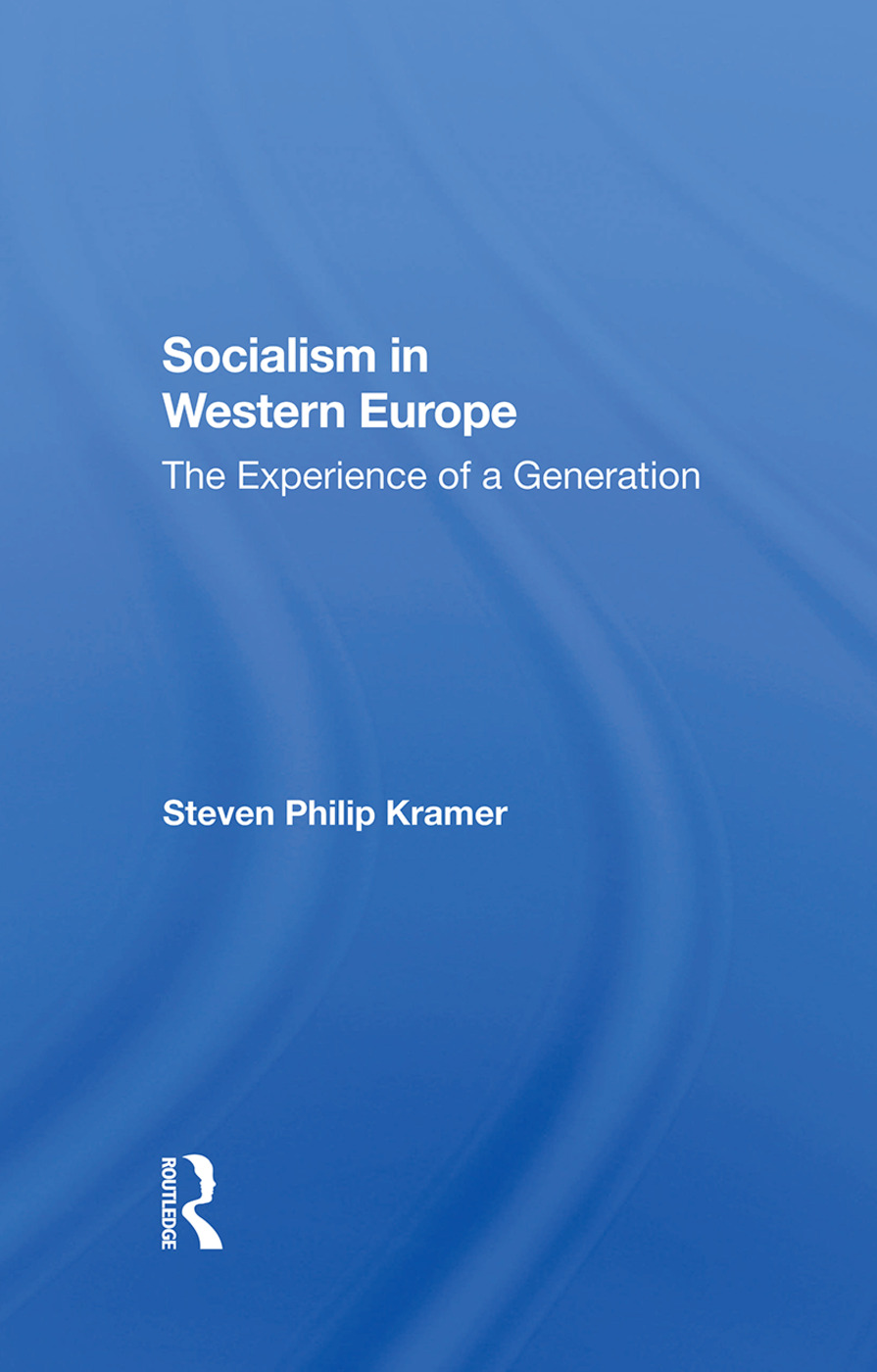 Socialism In Western Europe: The Experience Of A Generation, 1st Edition (Hardback) book cover