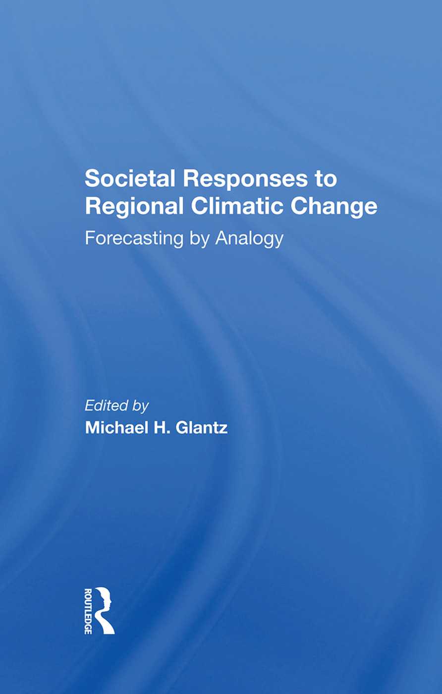 Societal Responses To Regional Climatic Change: Forecasting By Analogy book cover