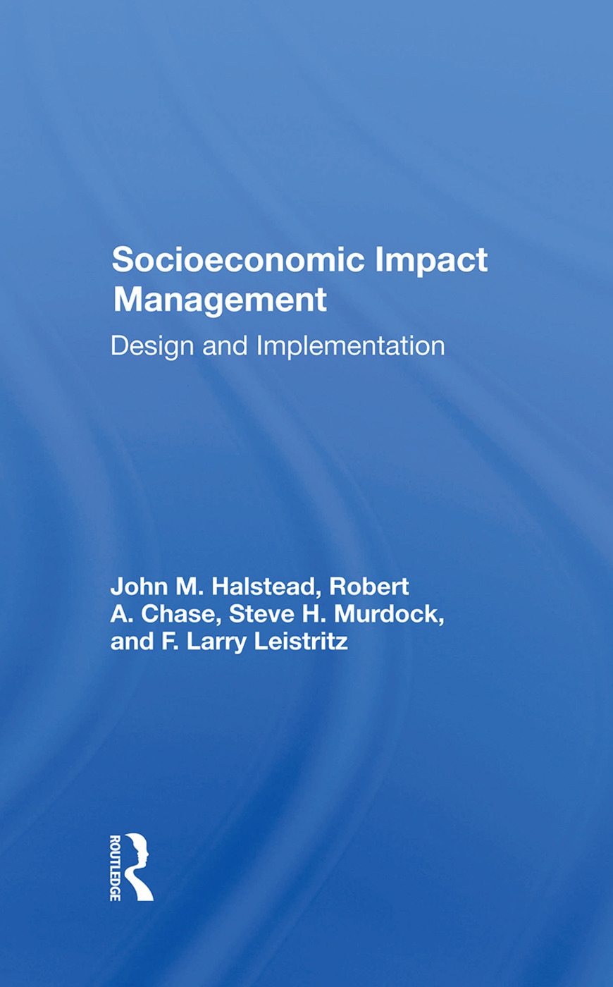 Socioeconomic Impact Management: Design And Implementation book cover