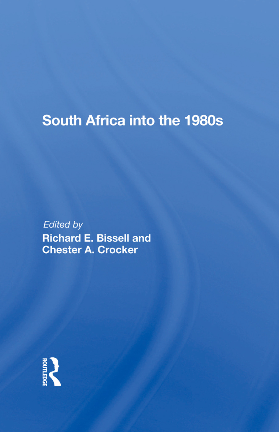 South Africa Into The 1980s: 1st Edition (Hardback) book cover