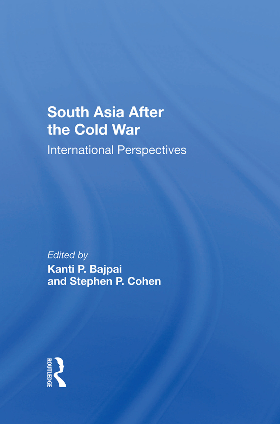 South Asia After The Cold War: International Perspectives book cover