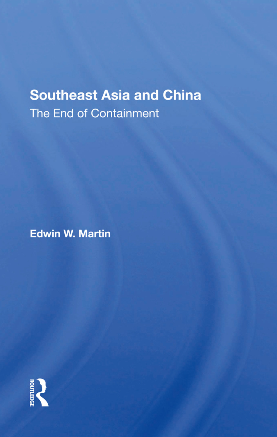 Southeast Asia And China: The End Of Containment, 1st Edition (Hardback) book cover