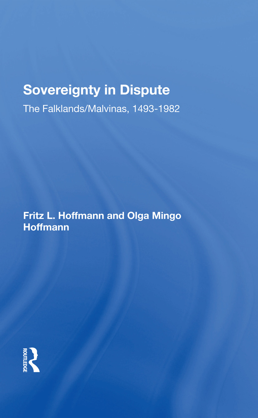 Sovereignty In Dispute: The Falklands/malvinas, 14931982, 1st Edition (Hardback) book cover