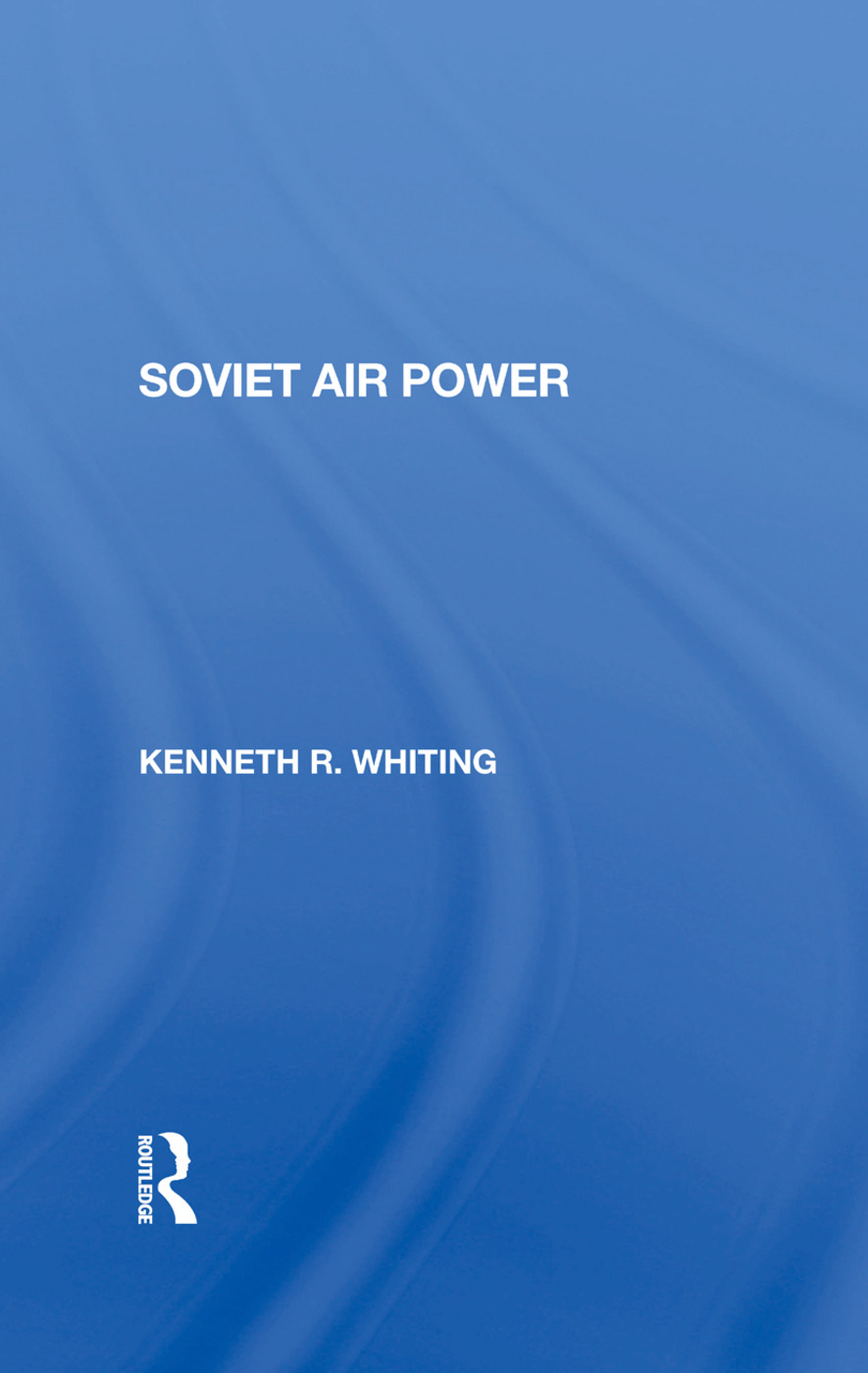 Soviet Air Power: 1st Edition (Hardback) book cover