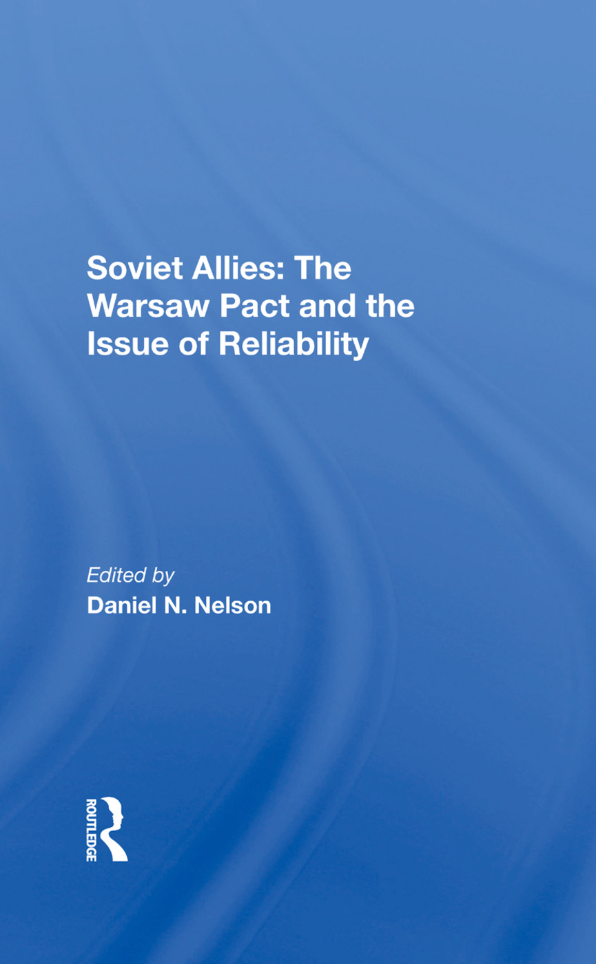 Soviet Allies: The Warsaw Pact And The Issue Of Reliability, 1st Edition (Hardback) book cover