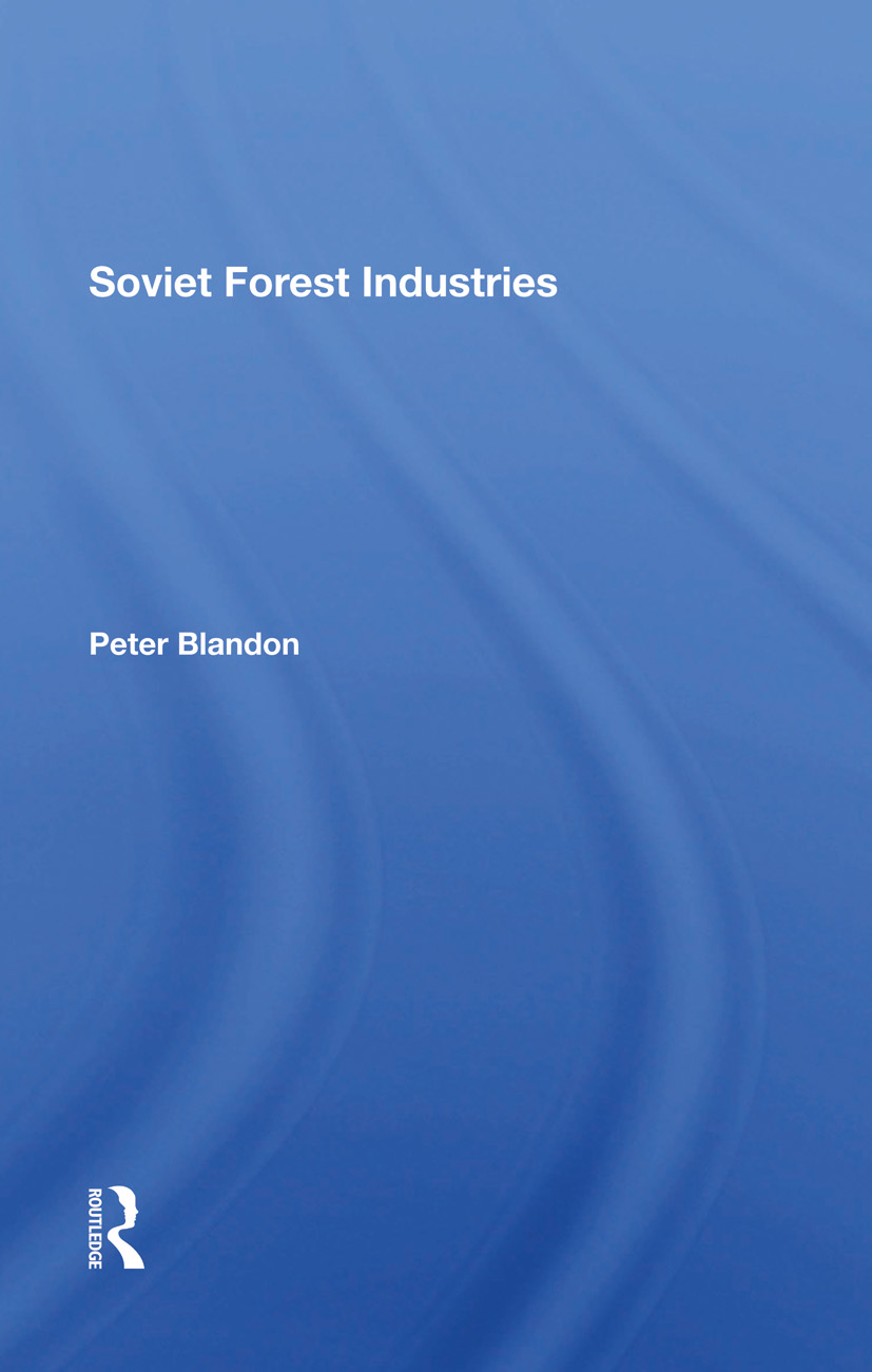 Soviet Forest Industries: 1st Edition (Hardback) book cover
