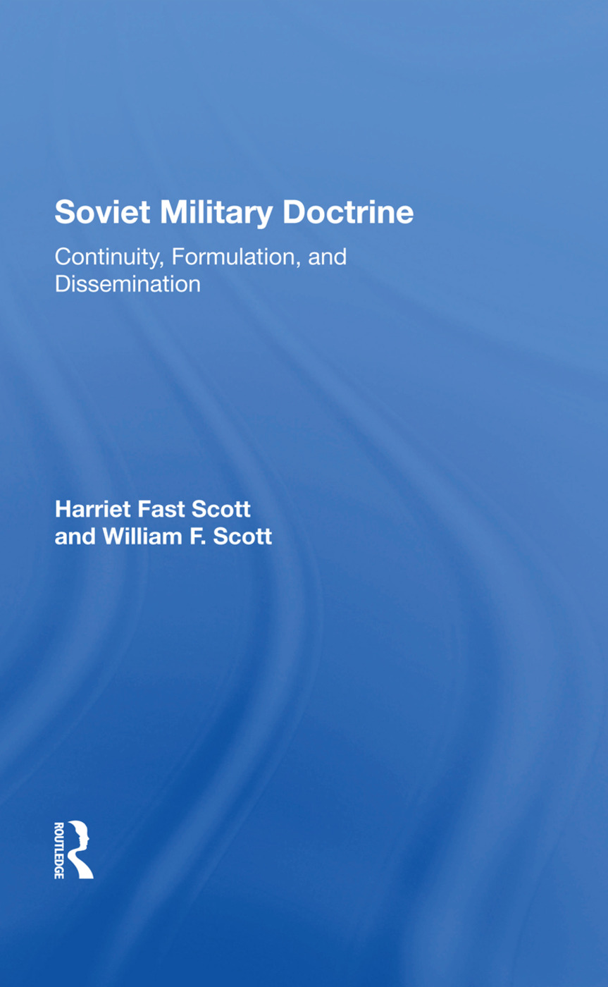 Soviet Military Doctrine: Continuity, Formulation, And Dissemination, 1st Edition (Hardback) book cover