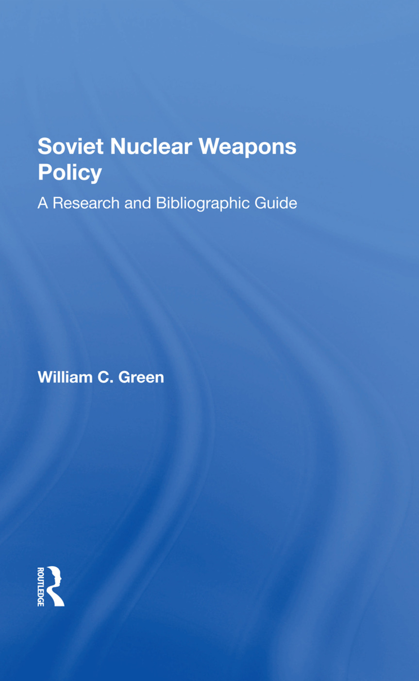 Soviet Nuclear Weapons Policy