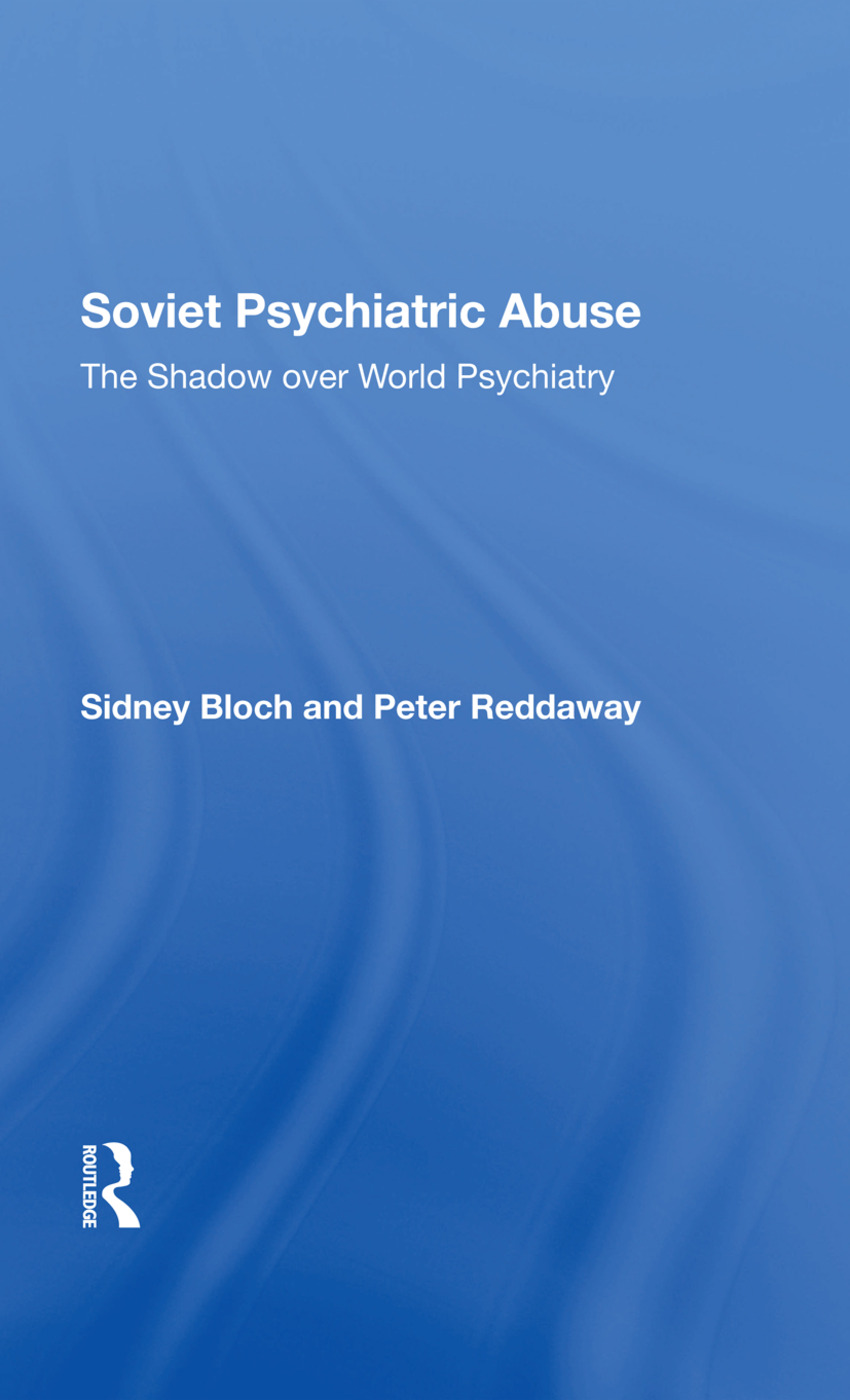 Soviet Psychiatric Abuse: The Shadow Over World Psychiatry, 1st Edition (Hardback) book cover