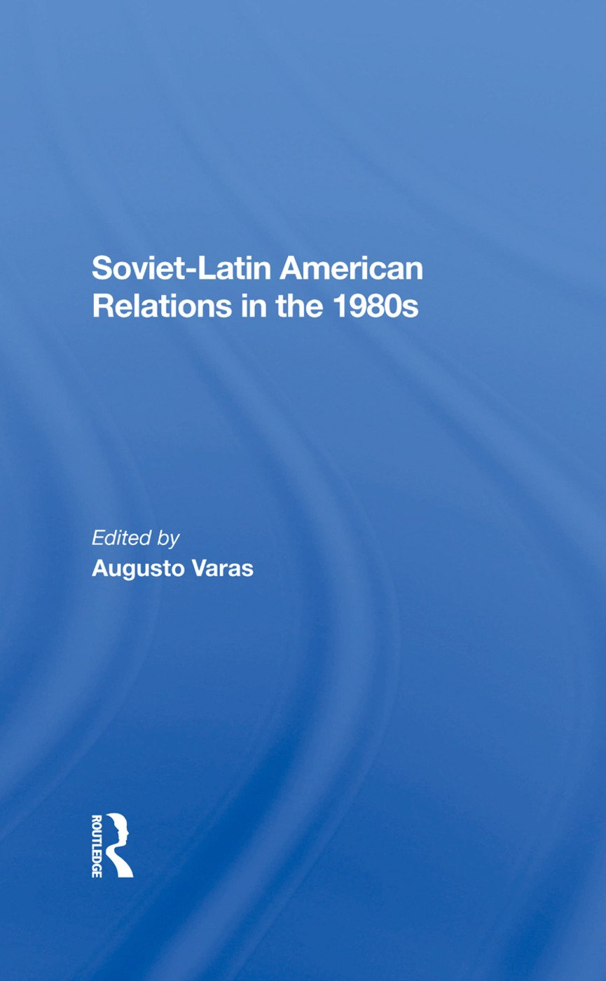 Soviet Military Assistance to Cuba and Nicaragua, 1980–1984