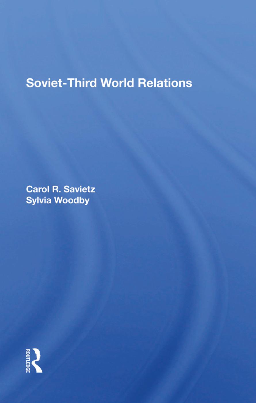 Sovietthird World Relations: 1st Edition (Hardback) book cover