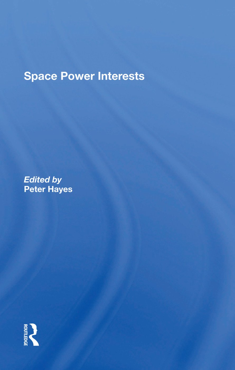 Space Power Interests: 1st Edition (Hardback) book cover