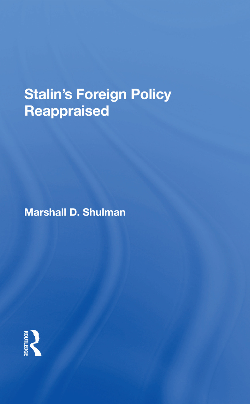Stalin's Foreign Policy Reappraised: 1st Edition (Hardback) book cover