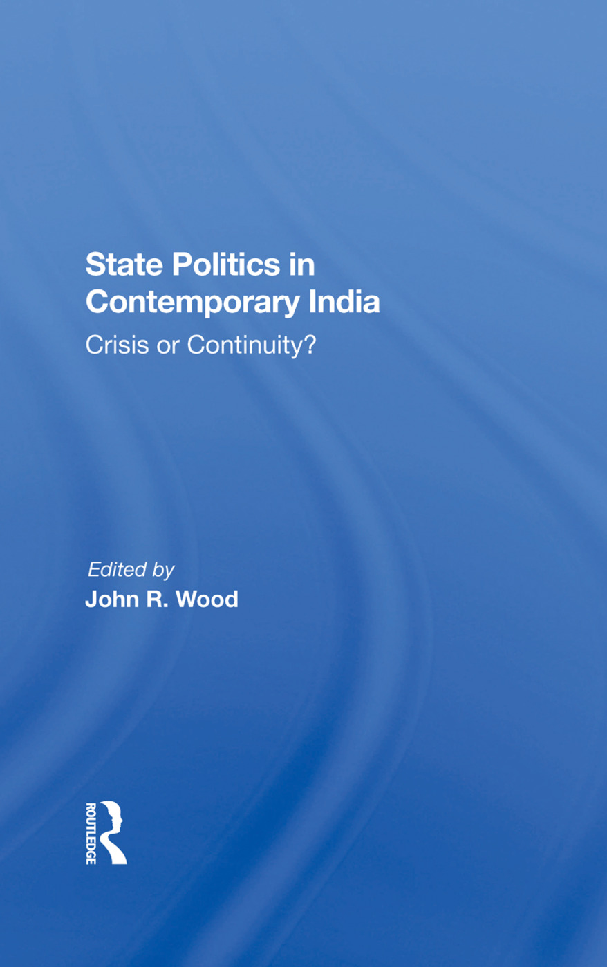 State Politics In Contemporary India: Crisis Or Continuity? book cover