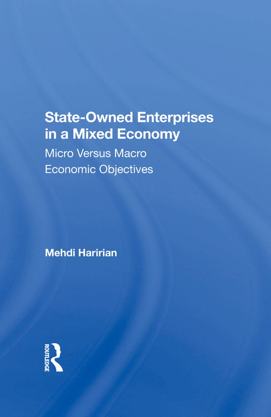 Stateowned Enterprises In A Mixed Economy: Micro Versus Macro Economic Objectives, 1st Edition (Hardback) book cover