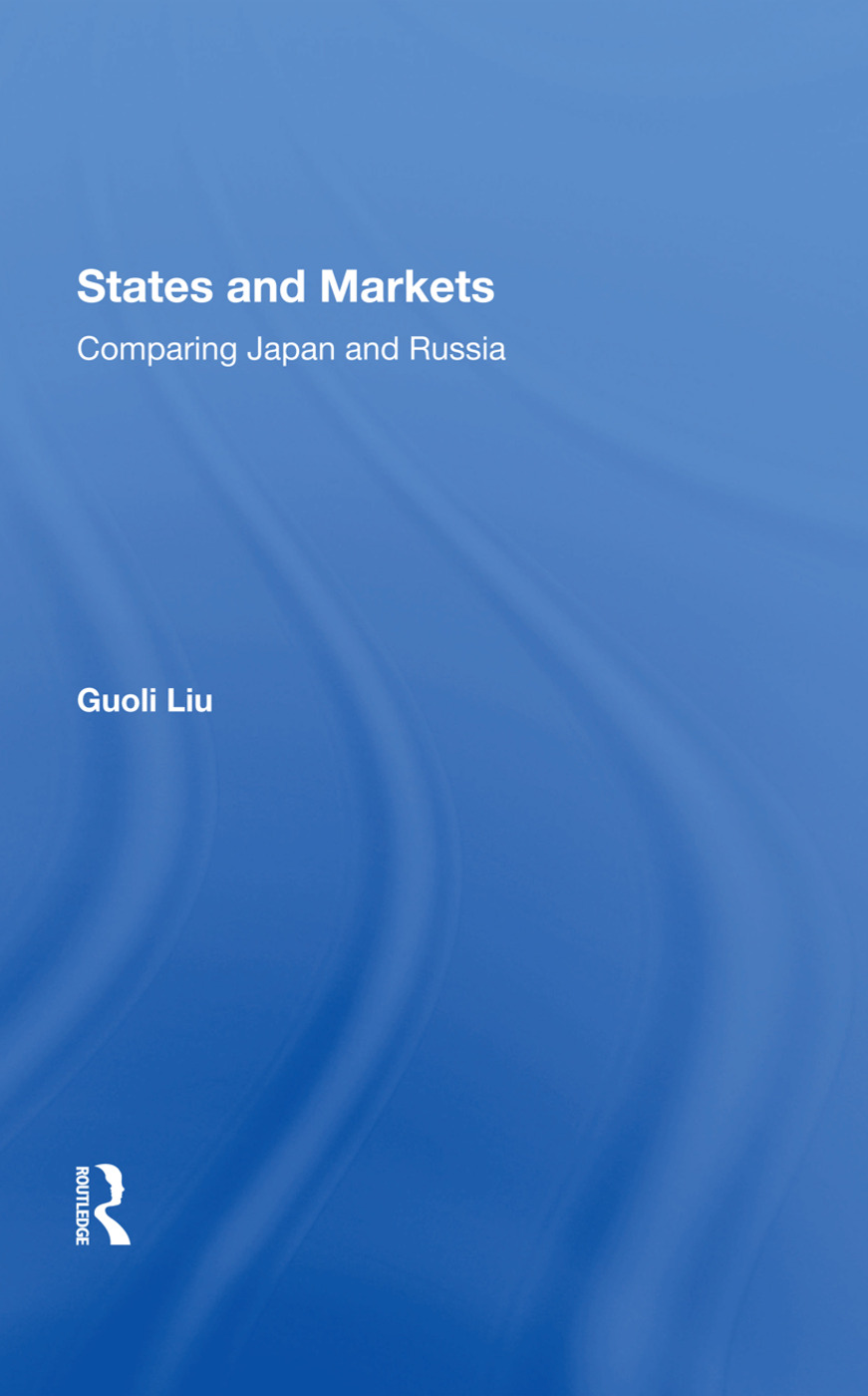 States And Markets: Comparing Japan And Russia book cover