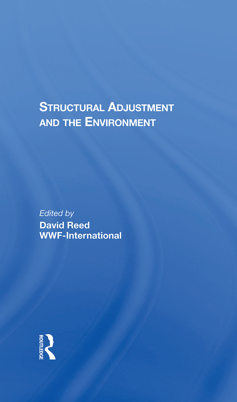 Structural Adjustment And The Environment book cover