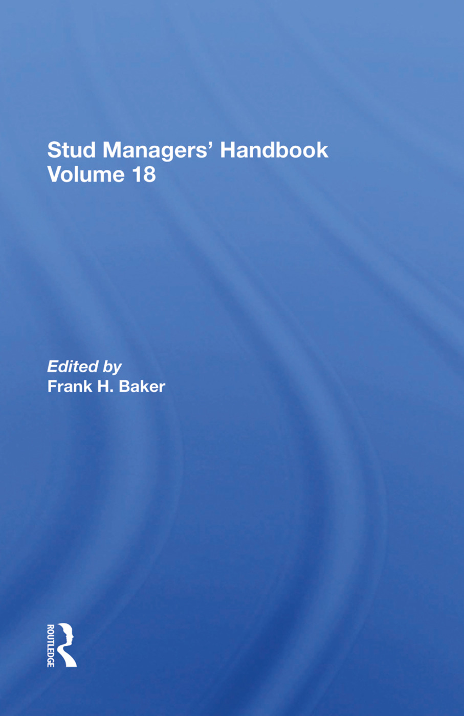 Stud Managers' Handbook, Vol. 18: 1st Edition (Hardback) book cover
