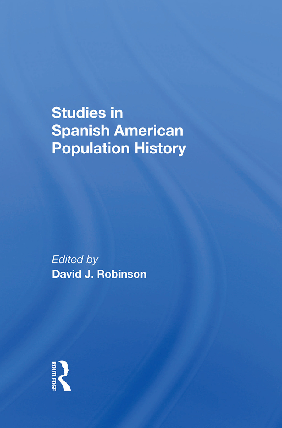Studies In Spanishamerican Population History: 1st Edition (Hardback) book cover