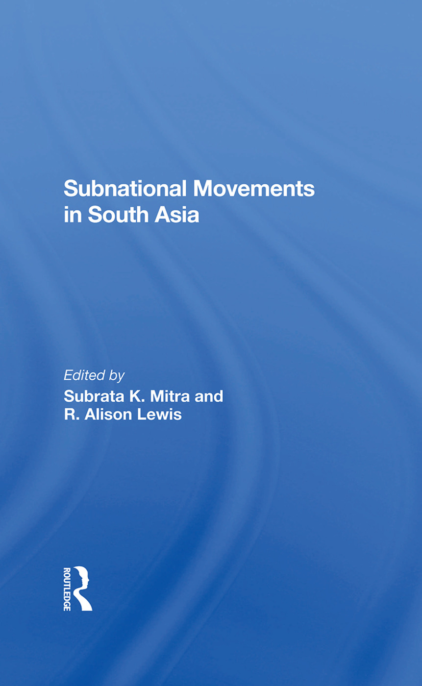 Subnational Movements In South Asia: 1st Edition (Hardback) book cover