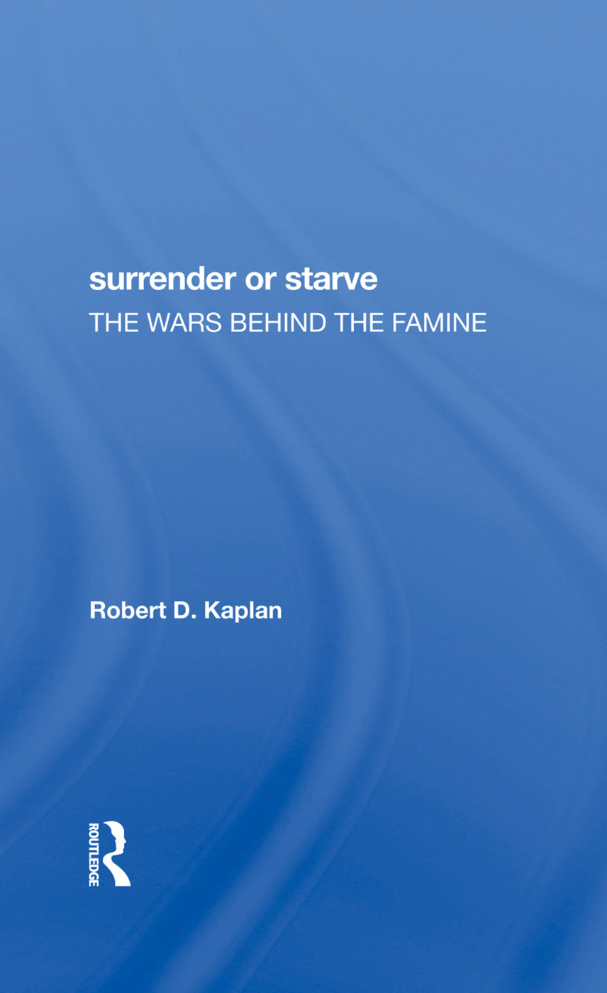 Surrender Or Starve: The Wars Behind The Famine book cover
