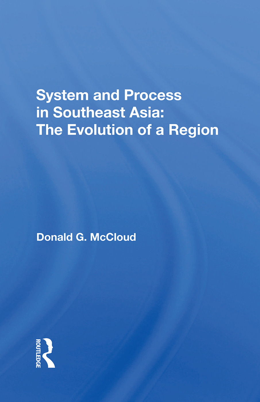 System And Process In Southeast Asia: The Evolution Of A Region, 1st Edition (Hardback) book cover