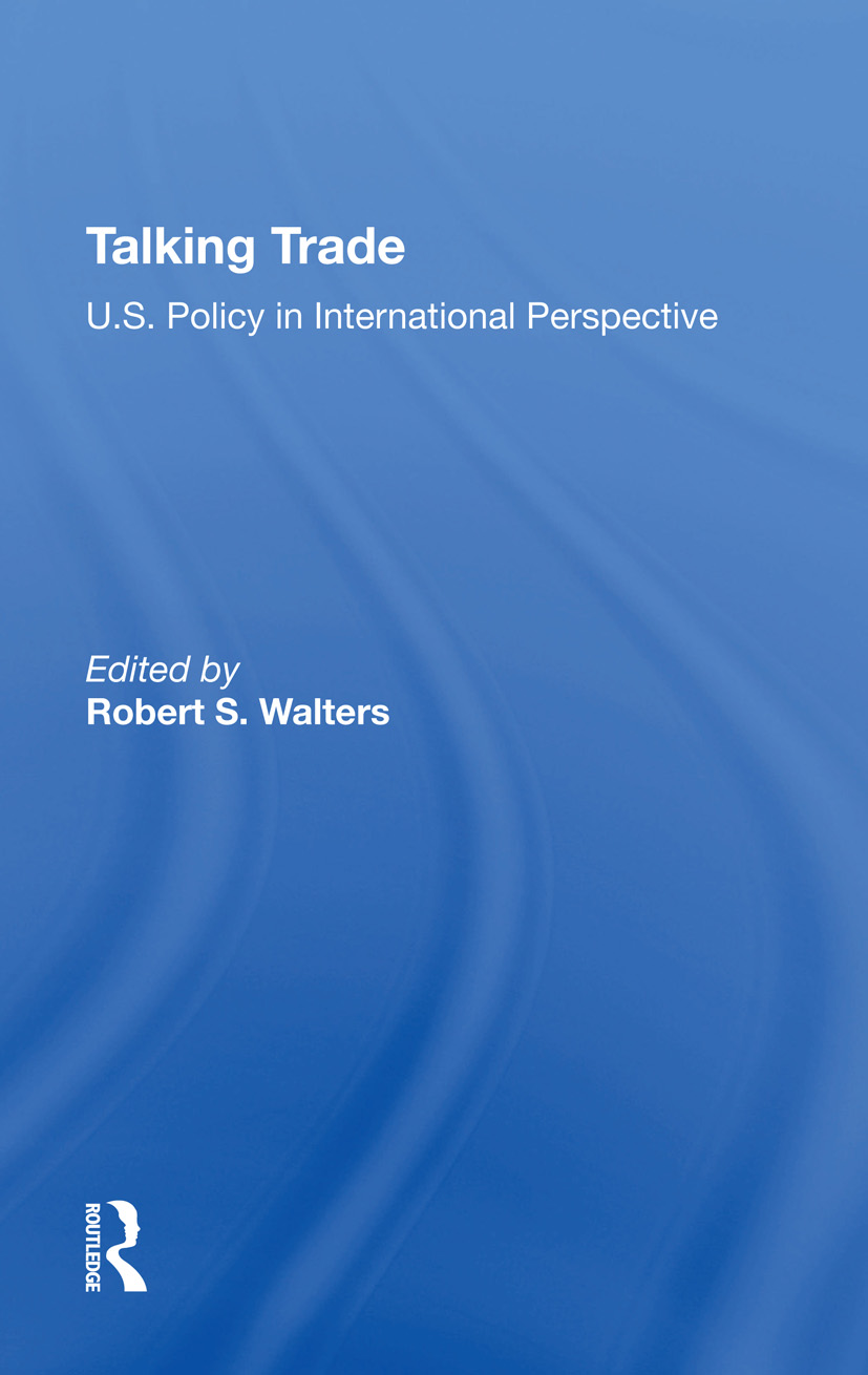 Talking Trade: U.s. Policy In International Perspective, 1st Edition (Hardback) book cover