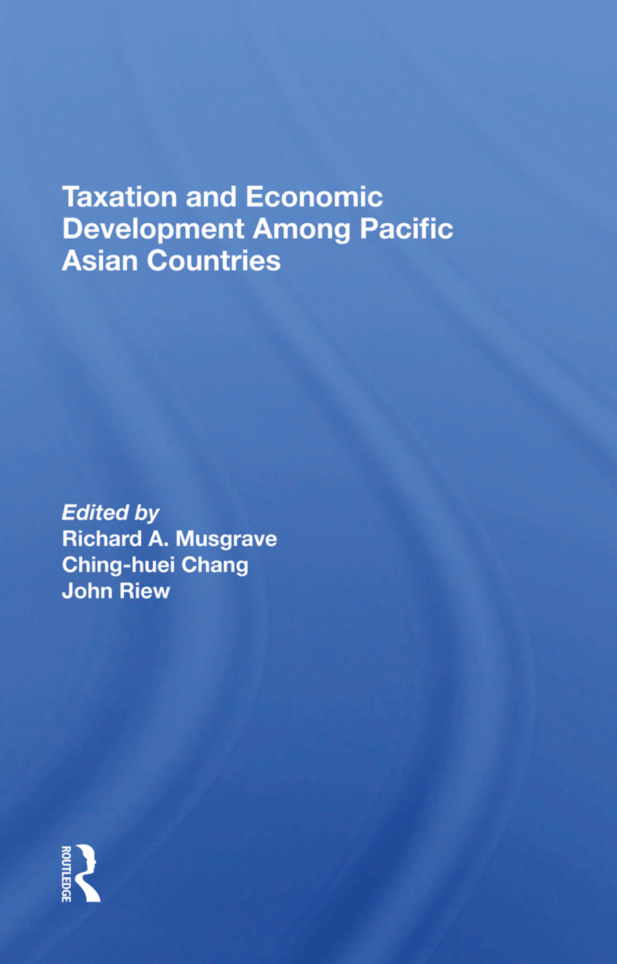 Taxation And Economic Development Among Pacific Asian Countries: 1st Edition (Hardback) book cover