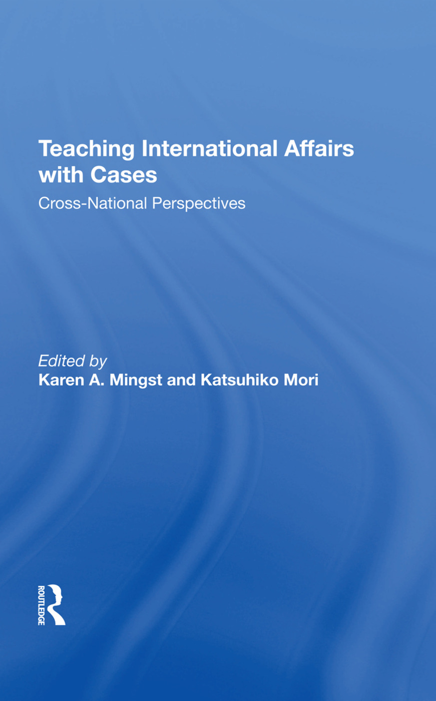 Teaching International Affairs With Cases: Crossnational Perspectives, 1st Edition (Hardback) book cover