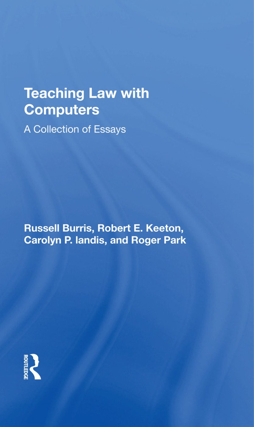 Teaching Law With Computers: A Collection Of Essays, 1st Edition (Hardback) book cover
