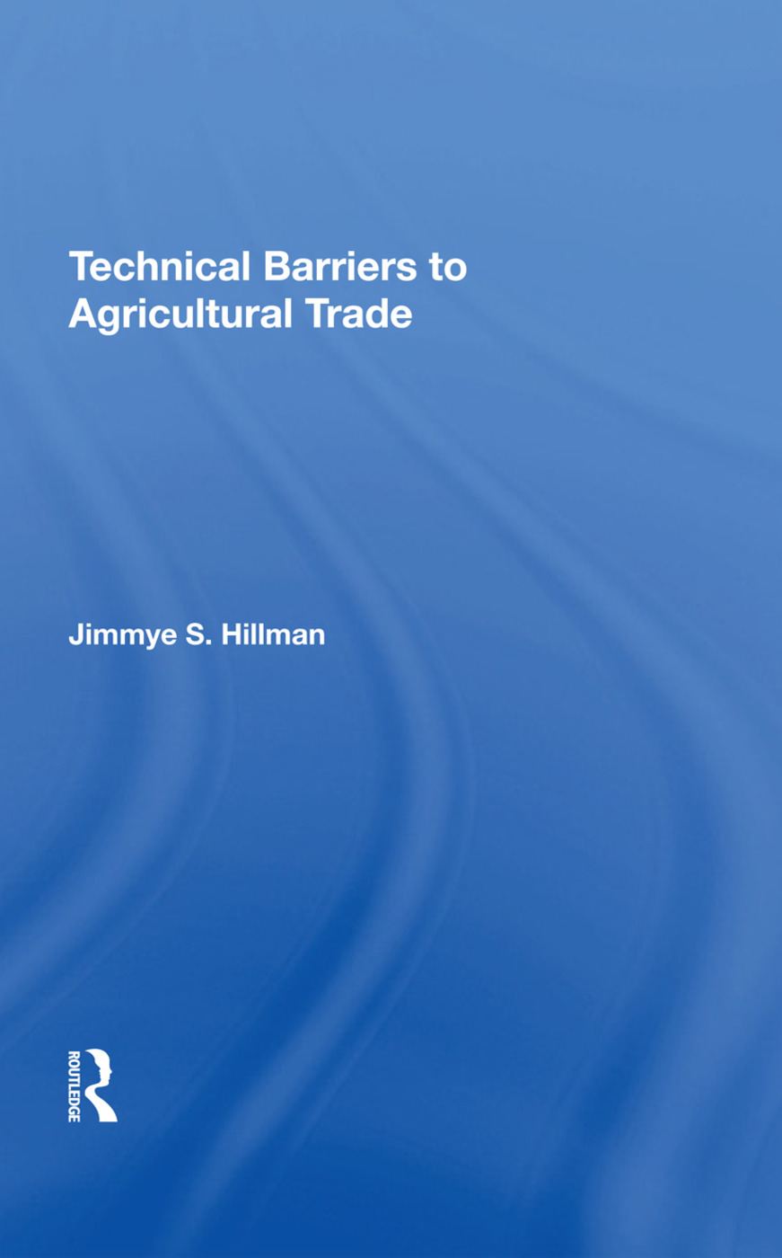 Technical Barriers To Agricultural Trade: 1st Edition (Hardback) book cover