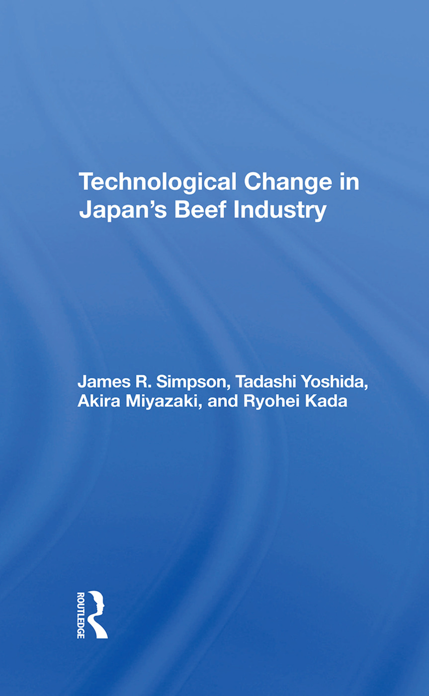 Technological Change In Japan's Beef Industry: 1st Edition (Hardback) book cover