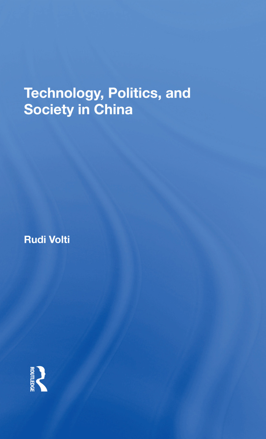Technology, Politics, And Society In China: 1st Edition (Hardback) book cover