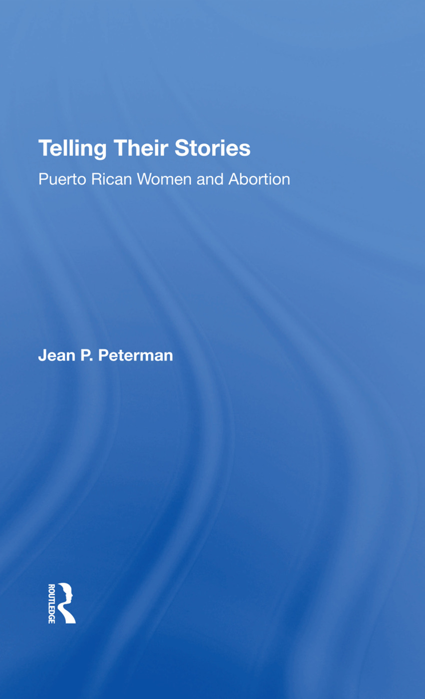 Telling Their Stories: Puerto Rican Women And Abortion, 1st Edition (Hardback) book cover