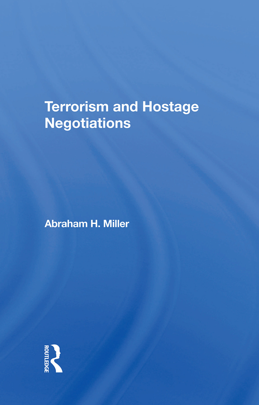 Terrorism And Hostage Negotiations: 1st Edition (Hardback) book cover