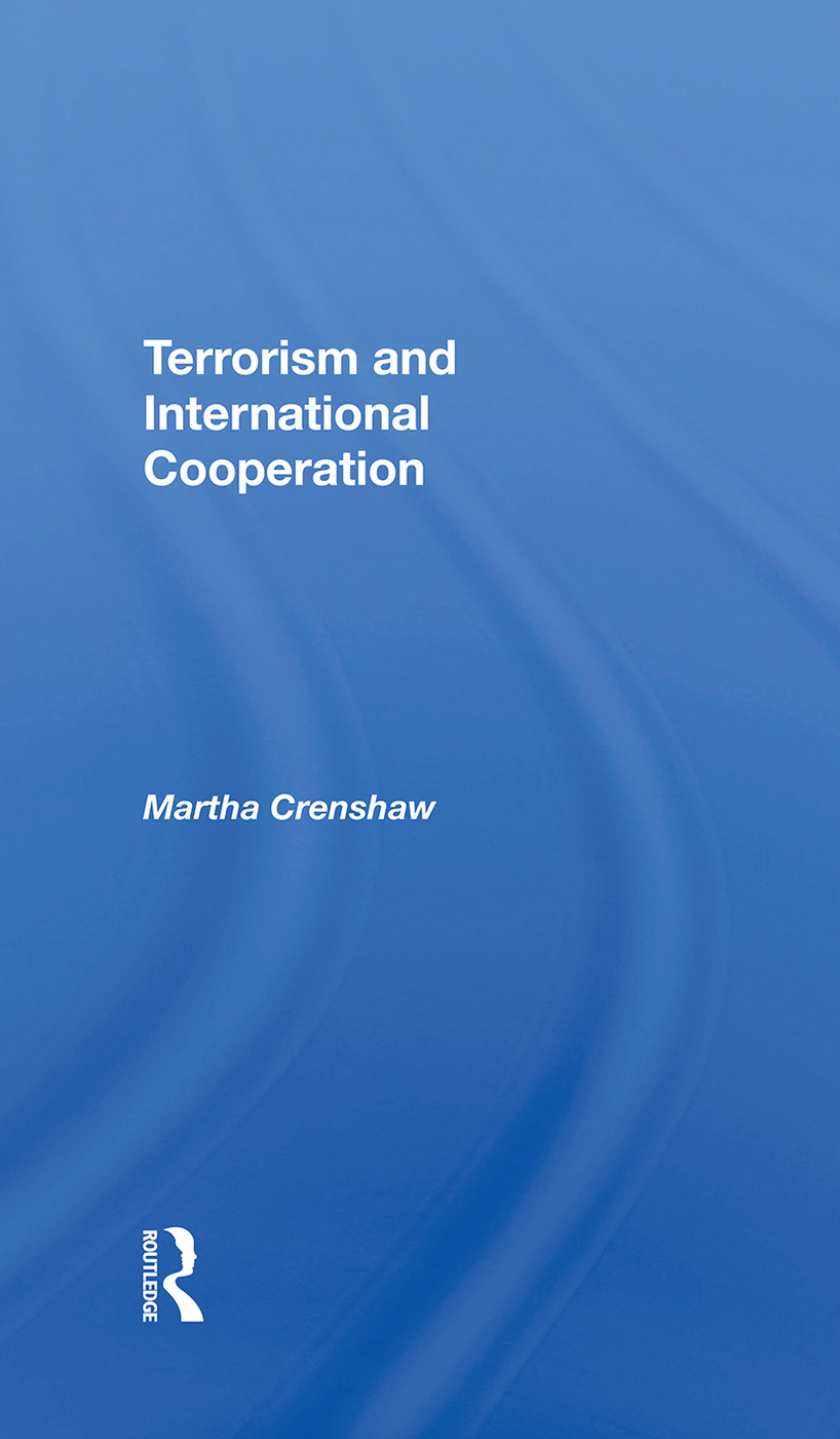 Terrorism And International Cooperation: 1st Edition (Hardback) book cover