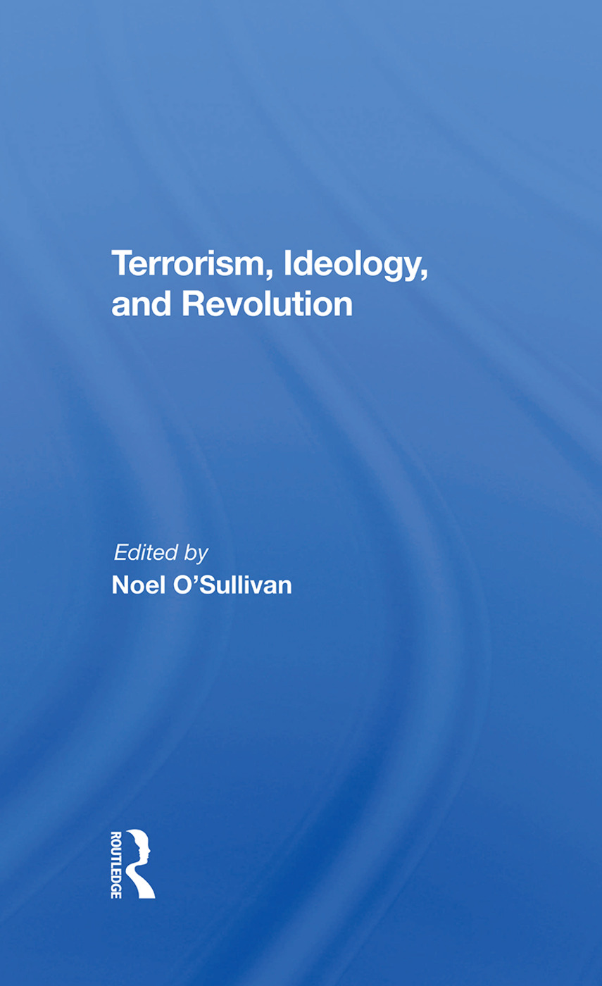 Terrorism, Ideology And Revolution: The Origins Of Modern Political Violence, 1st Edition (Hardback) book cover