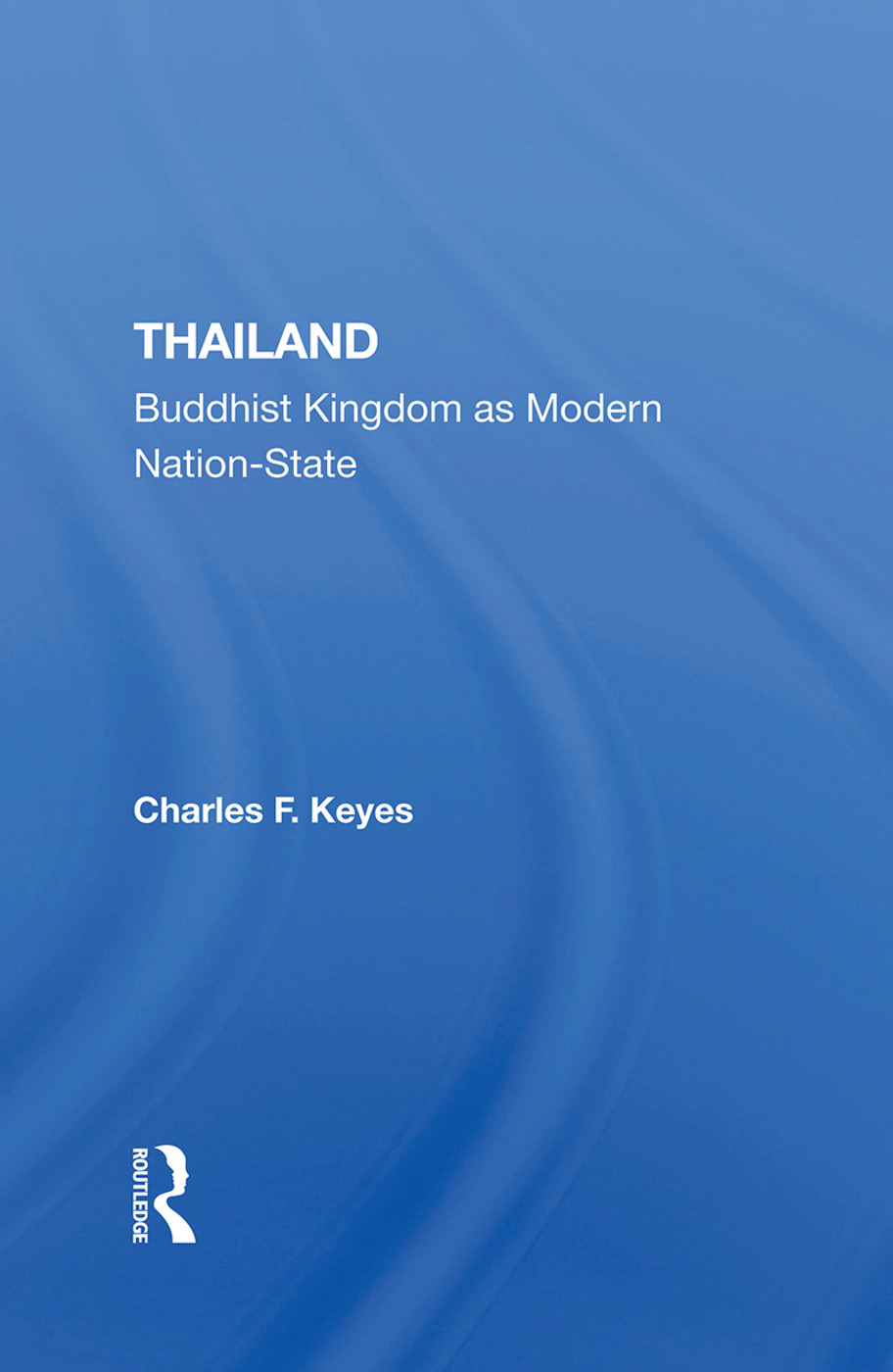 Thailand: Buddhist Kingdom As Modern Nation State, 1st Edition (e-Book) book cover