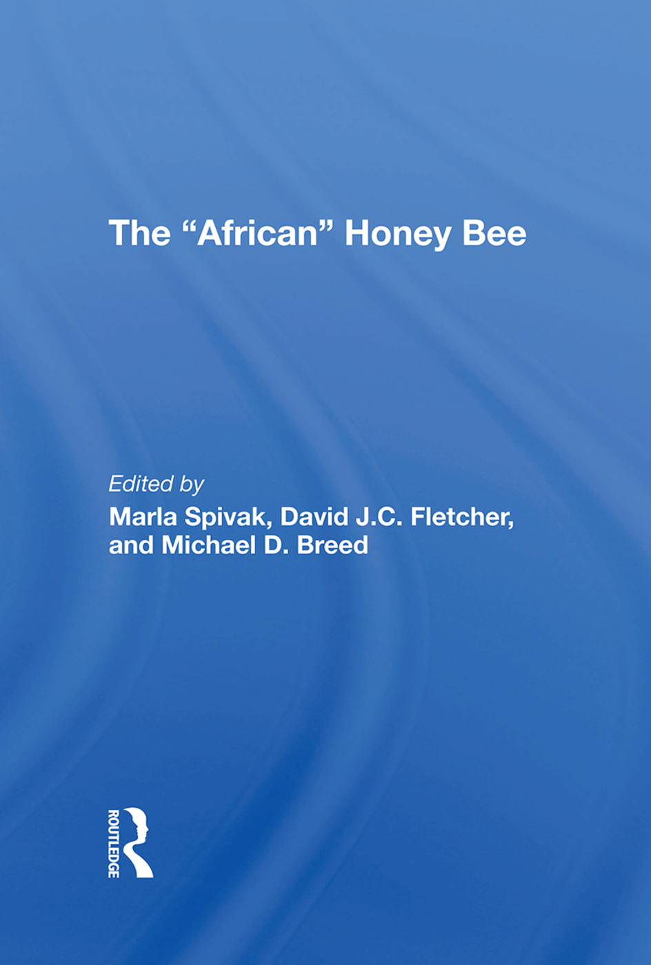 The african Honey Bee: 1st Edition (Hardback) book cover