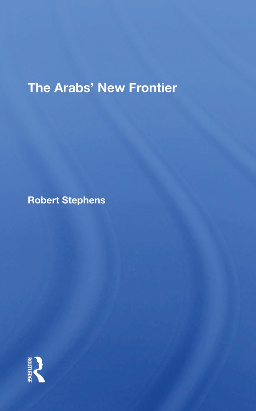 The Arabs' New Frontier