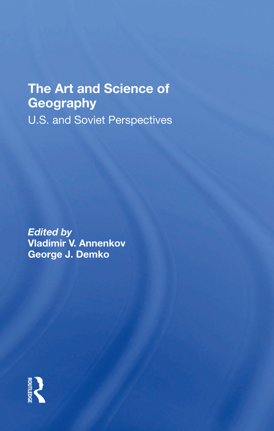The Art And Science Of Geography: U.s. And Soviet Perspectives book cover