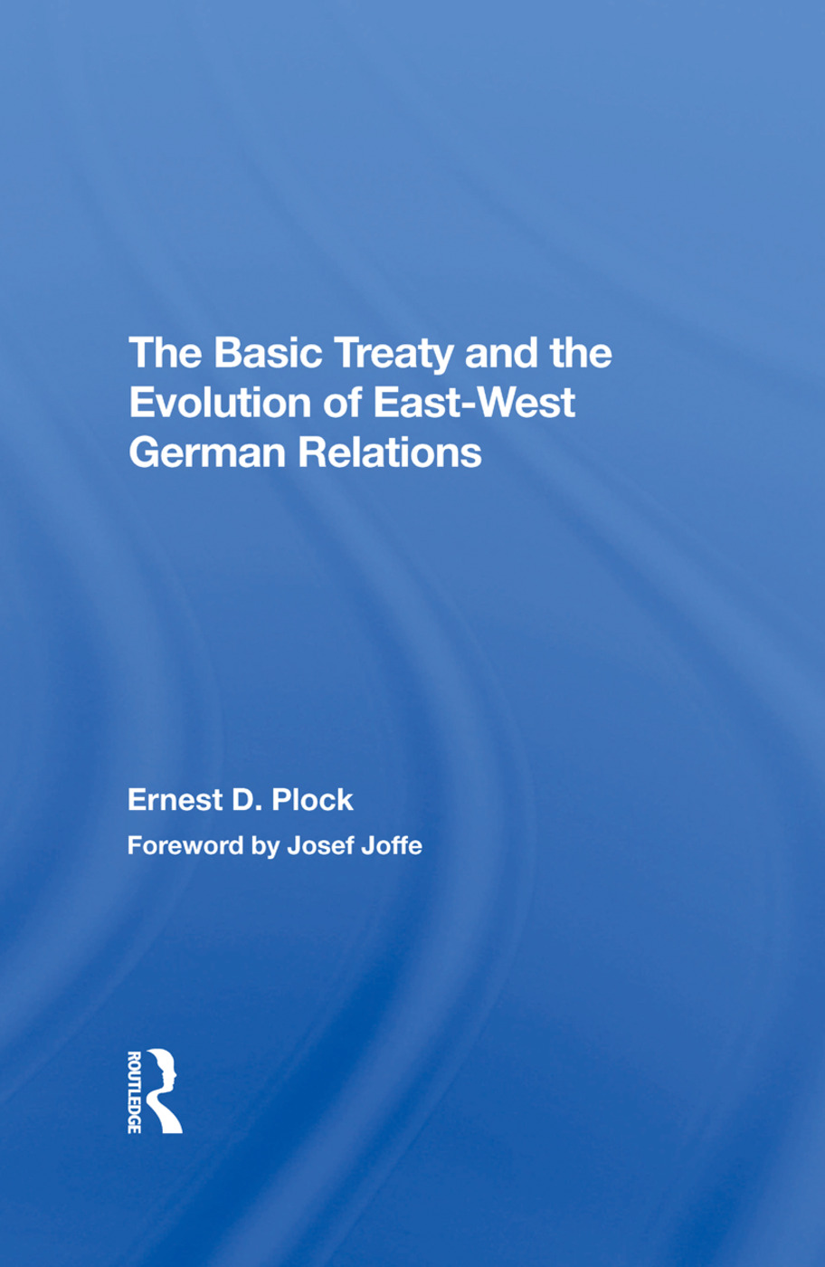 The Basic Treaty And The Evolution Of Eastwest German Relations: 1st Edition (Paperback) book cover