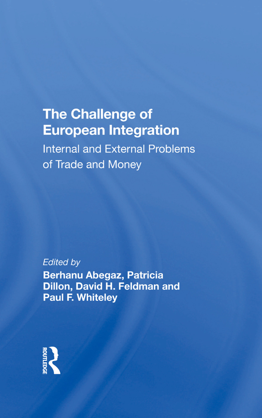The Challenge Of European Integration: Internal And External Problems Of Trade And Money, 1st Edition (e-Book) book cover