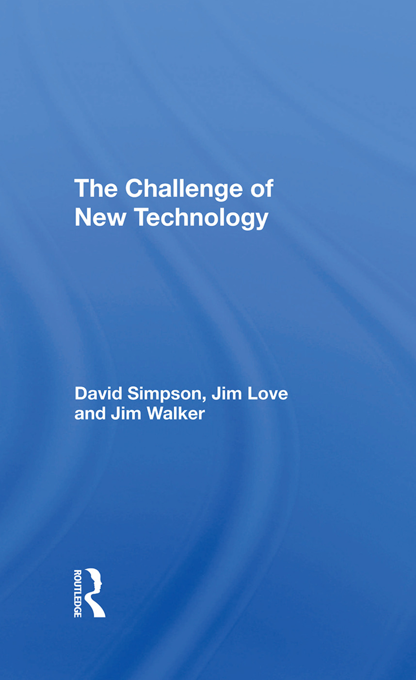 The Challenge Of New Technology: 1st Edition (Hardback) book cover