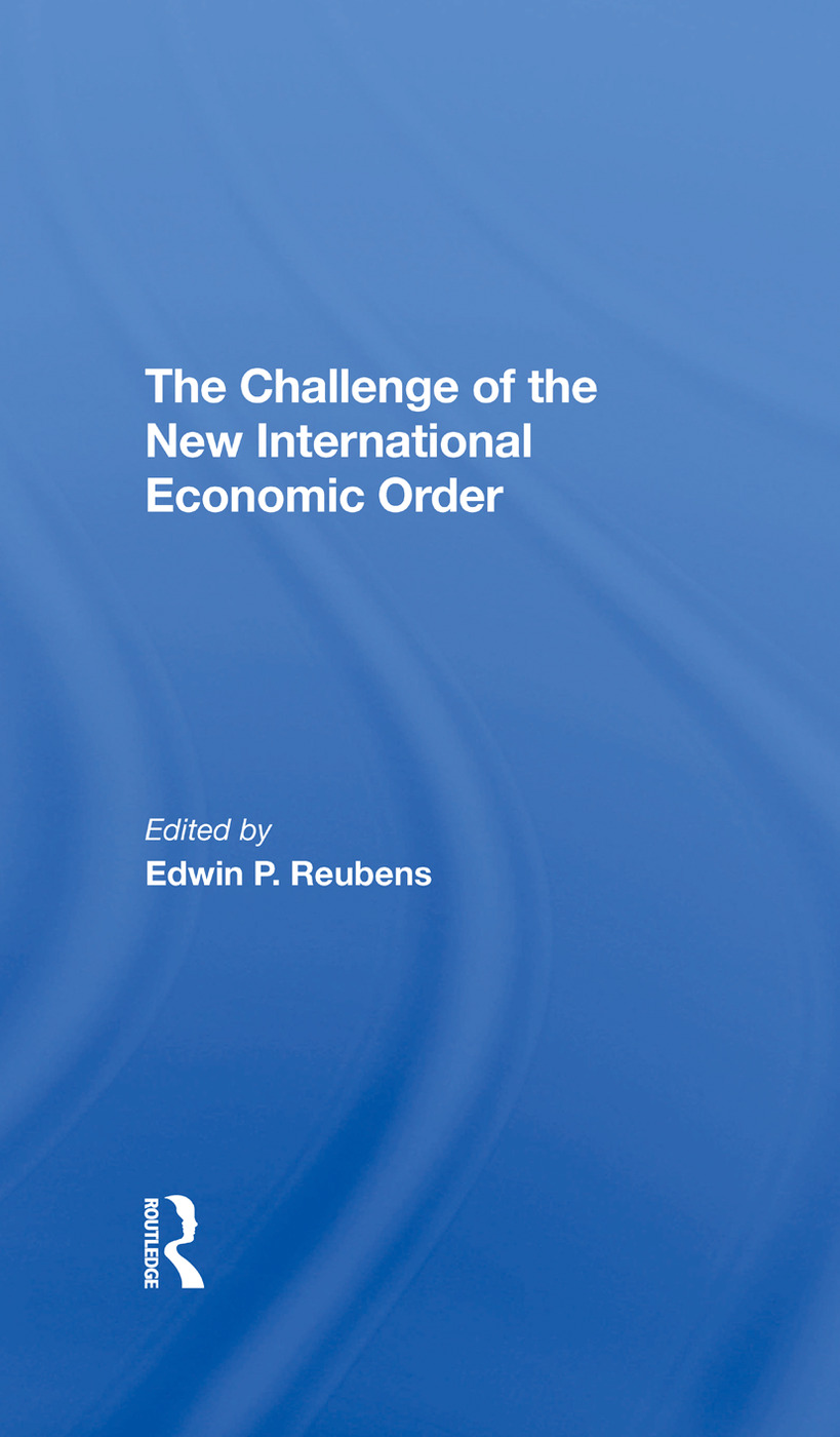 The Challenge Of The New International Economic Order: 1st Edition (Hardback) book cover