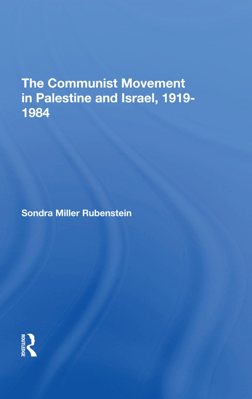 The Communist Movement In Palestine And Israel, 1919-1984: 1st Edition (e-Book) book cover