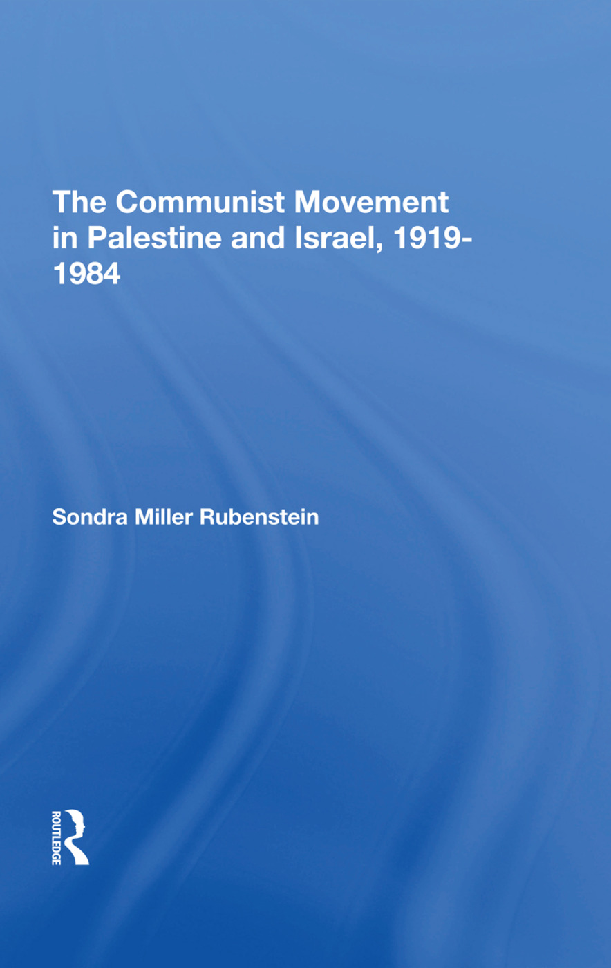 The Communist Movement In Palestine And Israel, 19191984: 1st Edition (Hardback) book cover